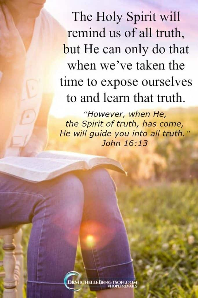 The Holy Spirit will remind us of all truth. But, how can He remind you if you haven't exposed yourself to the truth and learned it? #Christianity #trustingGod #hope