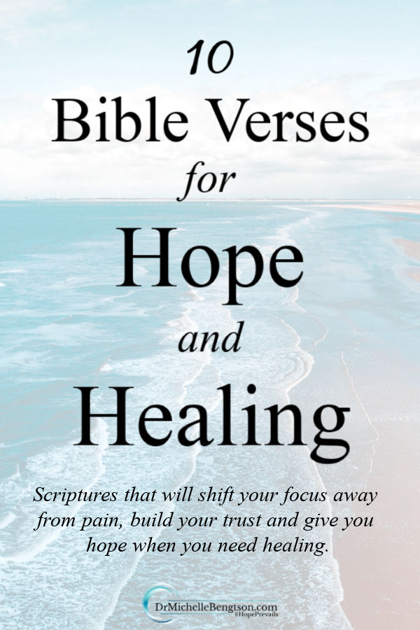 When you need healing, turn to God's word. He is the source of hope. Read these ten Bible Verses for hope and healing, write them down, and meditate on them. Place them all around your house to remind you of God's promises. #Bibleverses #scripture #Christianity #faith