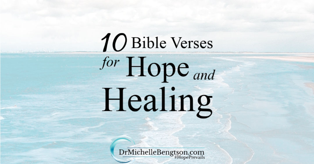 10 Bible verses for hope and healing shift your focus to God and build trust.