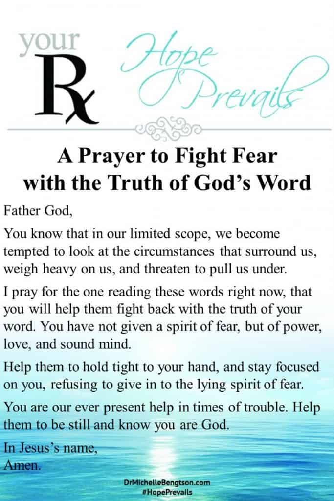 A Prayer to Fight Fear with the Truth of God's Word. #BibleVerses #prayer #fear #Christianity