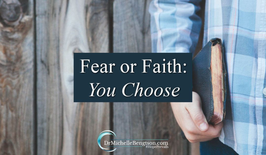Fear or faith, you get to choose how you respond to what you're facing right now.