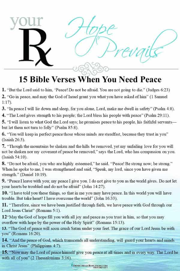 When you need peace to flood your soul, stay anchored in the truth of God's word and in His presence. Meditate on these 15 Bible Verses when you need peace. Read through for a prayer when you are anxious and need peace. #peace #Bible