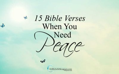 15 Bible Verses When You Need Peace