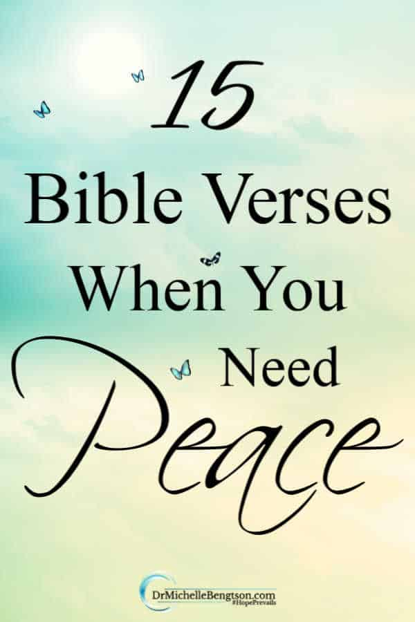 Have you ever been assaulted by a whiplash of circumstances and more than anything needed peace to flood your soul? The best place to find God's peace is in His presence and in His word. When the storms come your way, meditate on these 15 Bible Verses when you need peace.
