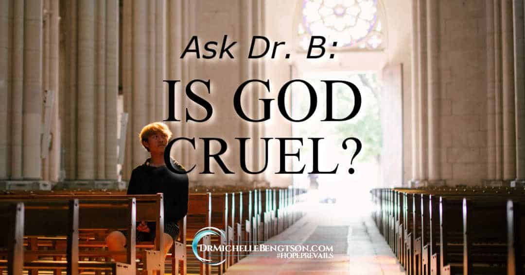 Is God cruel? Or, is He good? God has an answer in His word.