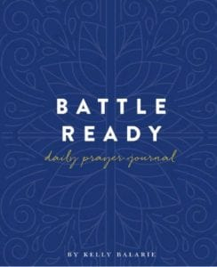 The companion Battle Ready Daily Prayer Journal will help you practically change your thoughts, then your life. #IAmBattleReady #Christianity #faith