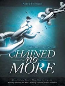 """Chained No More: Breaking the Chains One Link at a Time by Robyn Besemann"