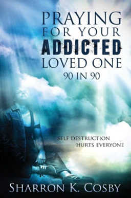 In Praying for your Addicted Loved One, the author shares ninety devotions that lend strength, hope and encouragement to families coping with addiction.