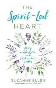 The Spirit Led Heart: Living a Life of Love and Faith Without Borders, an invitation to live life empowered by the Holy Spirit.