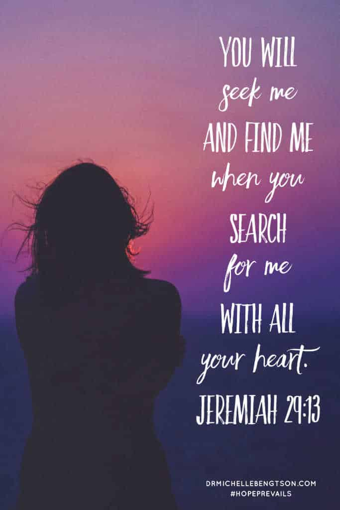 "Jeremiah 29:13 ""You will seek me and find me when you seek me with all your heart."" #BibleVerse #Scripture #encouragement #faith"