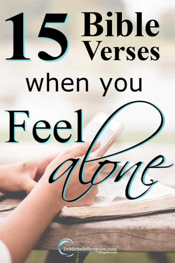 We're never alone although we may feel alone or lonely. Read more for 15 Bible verses when you feel alone and need comfort from God.