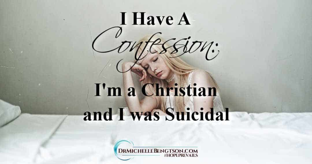 Being a Christian doesn't insulate us from depression or suicidal thoughts.