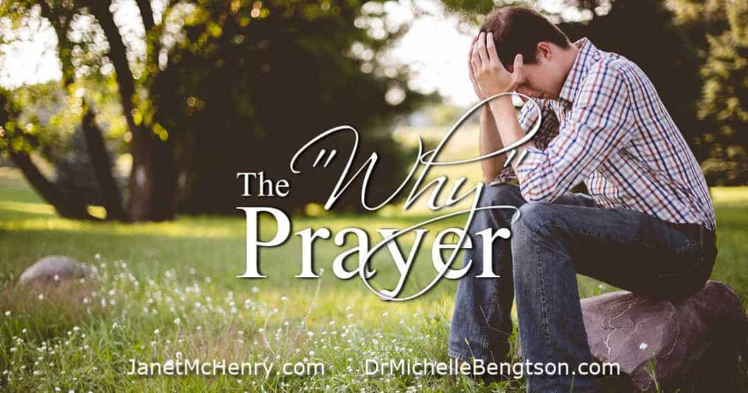 "The ""Why"" Prayer"