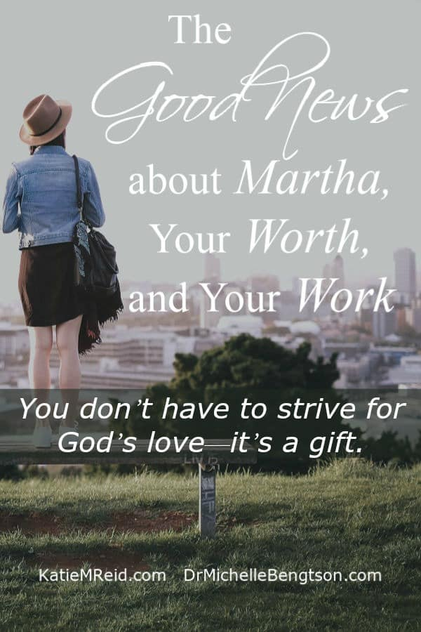 Are you Made Like Martha? An overachiever? A doer who has felt guilty because of the story of Mary and Martha in the Bible? You don't have to strive. Read more. #Christianity #faith