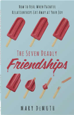 The Seven Deadly Friendships by Mary DeMuth
