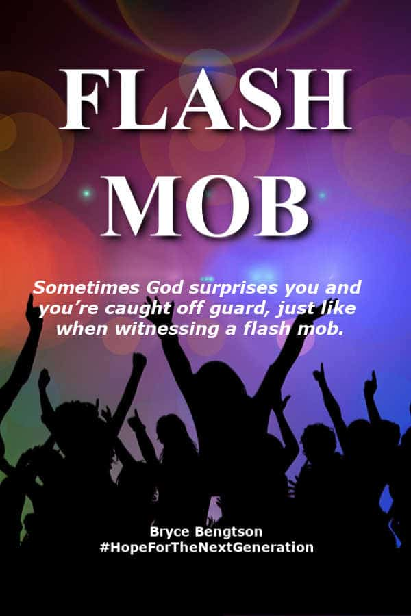 Have you ever witnessed the surprise of a flash mob? It's supposed to catch people off guard. #faith #God #HopeForTheNextGeneration