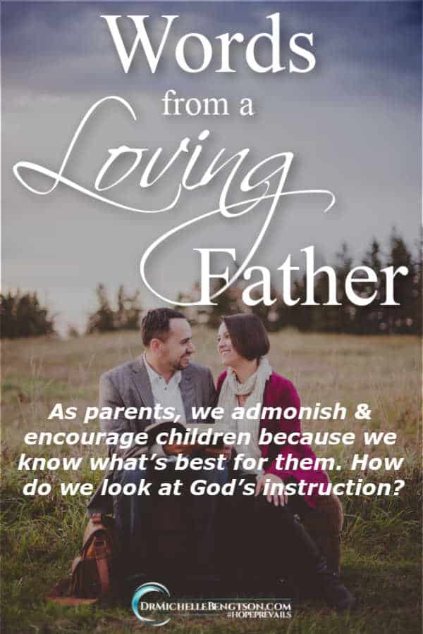 We give words of instruction to our children because we know what's best for them. How do we react to God's instruction for our lives? #faith #encouragement