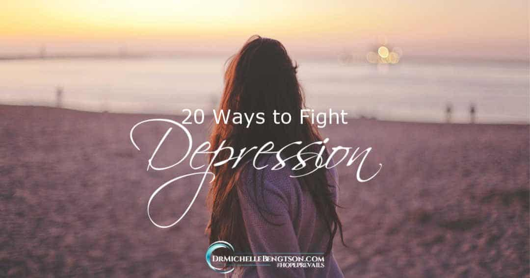 20 ways to fight depression gives you tools you need to overcome.