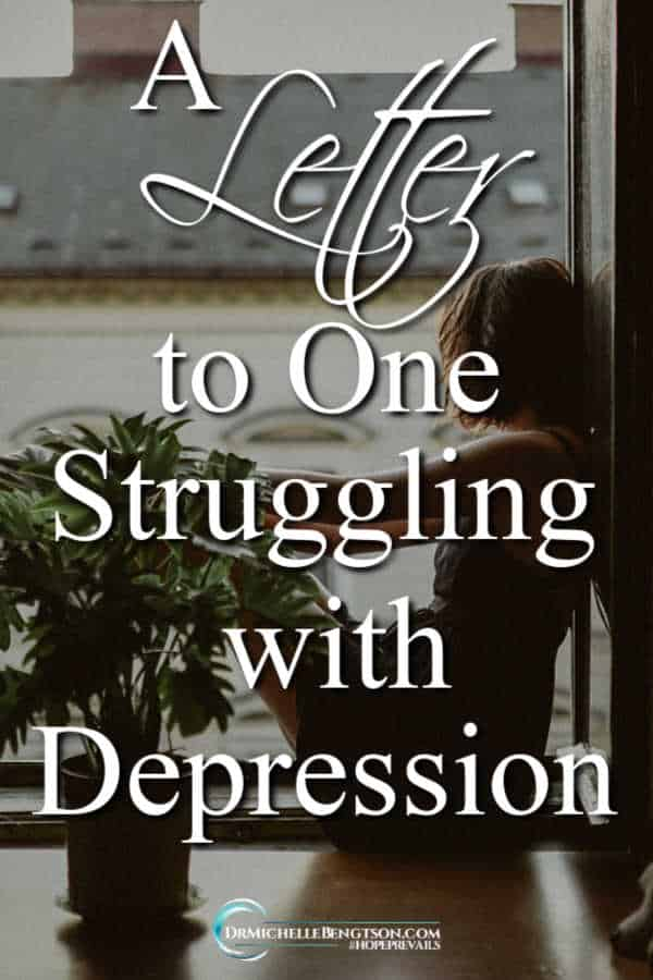 This letter is filled with scripture and promises from God one can stand on when struggling with depression. #depression #depressed #mentalhealth #hope