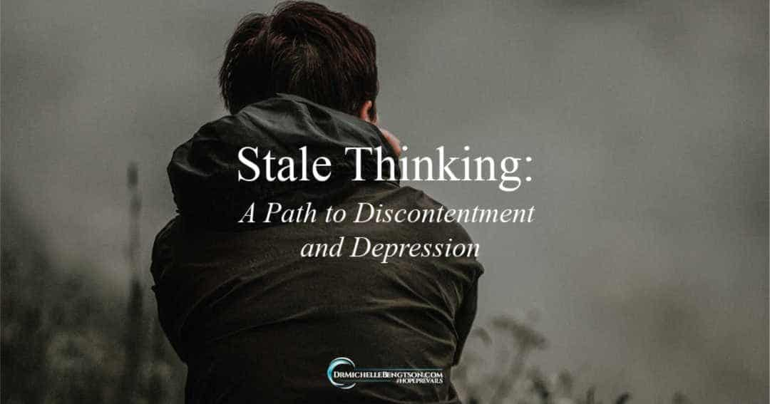 engaging in stale thinking contributes to depression