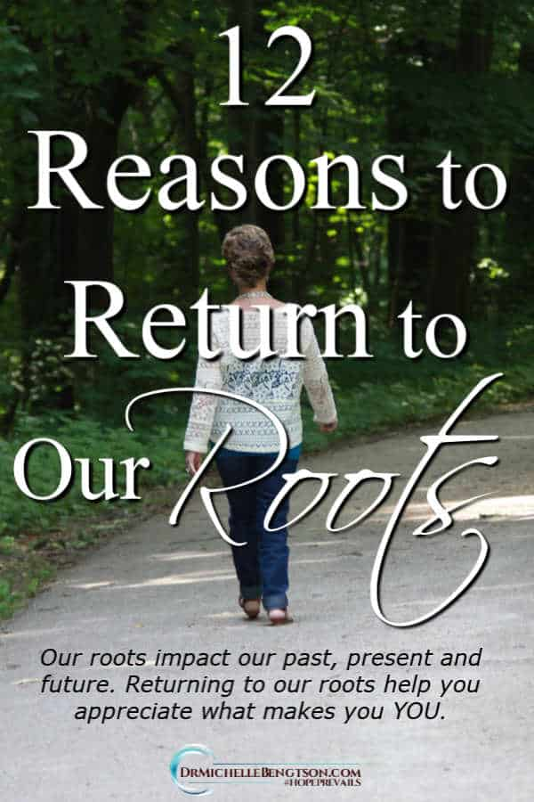 Returning to our roots either physically or through traditions and memories helps you appreciate what makes you YOU. #encouragement #inspiration
