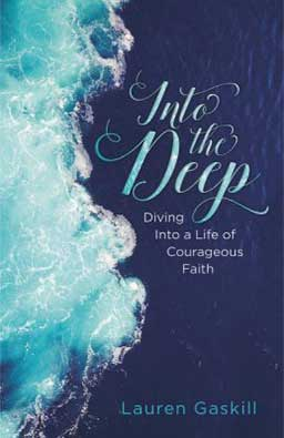 Into the Deep - Best new book for embracing deeper faith