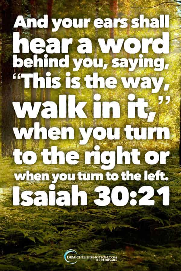 Keep your eyes on your Heavenly Father. He wants to guide you. Isaiah 30:21 #BibleVerse #faith #TrustGod