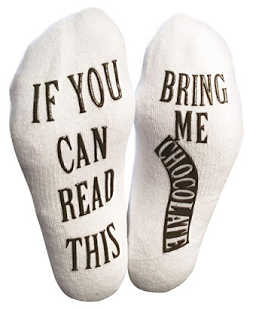 Funny socks: if you can read this, bring me chocolate