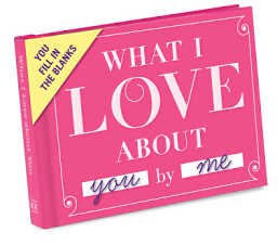 What I love about you fill in book