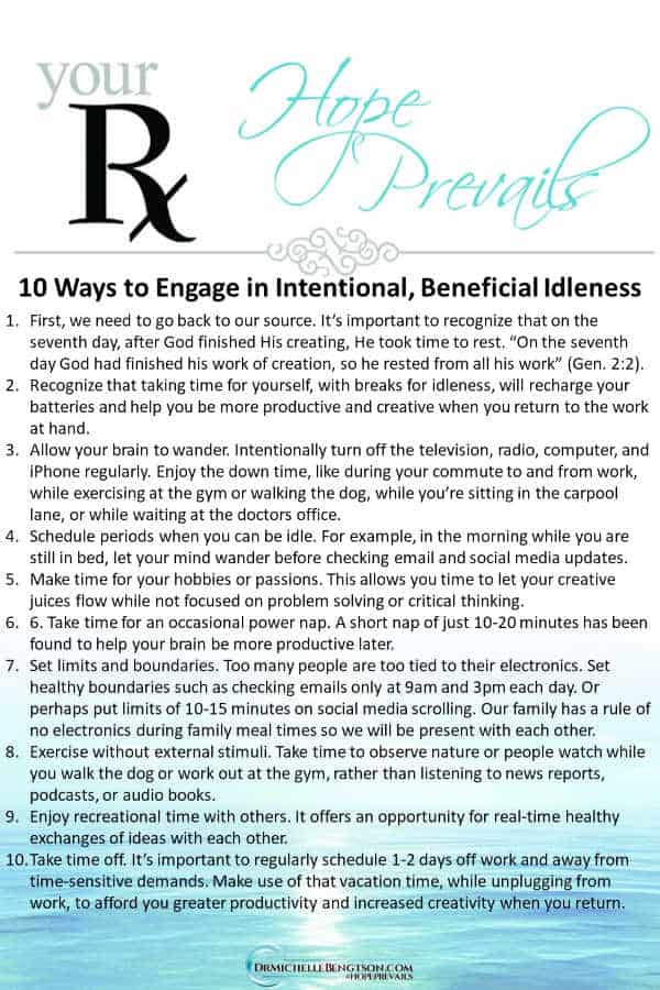 10 ways to engage in intentional, beneficial idleness #encouragement #mentalhealth #idleness