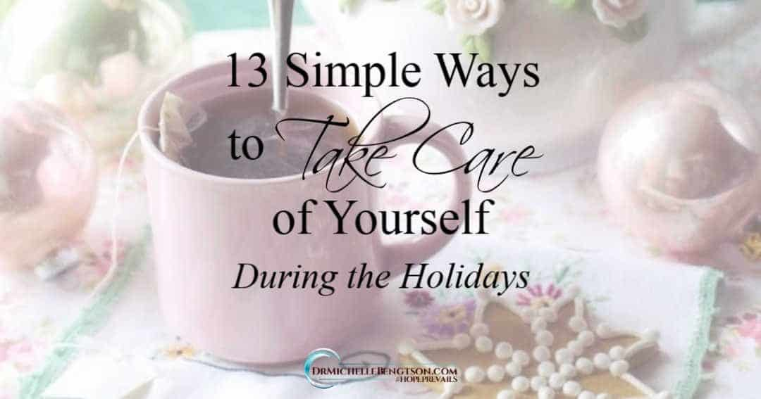 Practice self-care with these 13 simple ways to take care of yourself during the holidays.