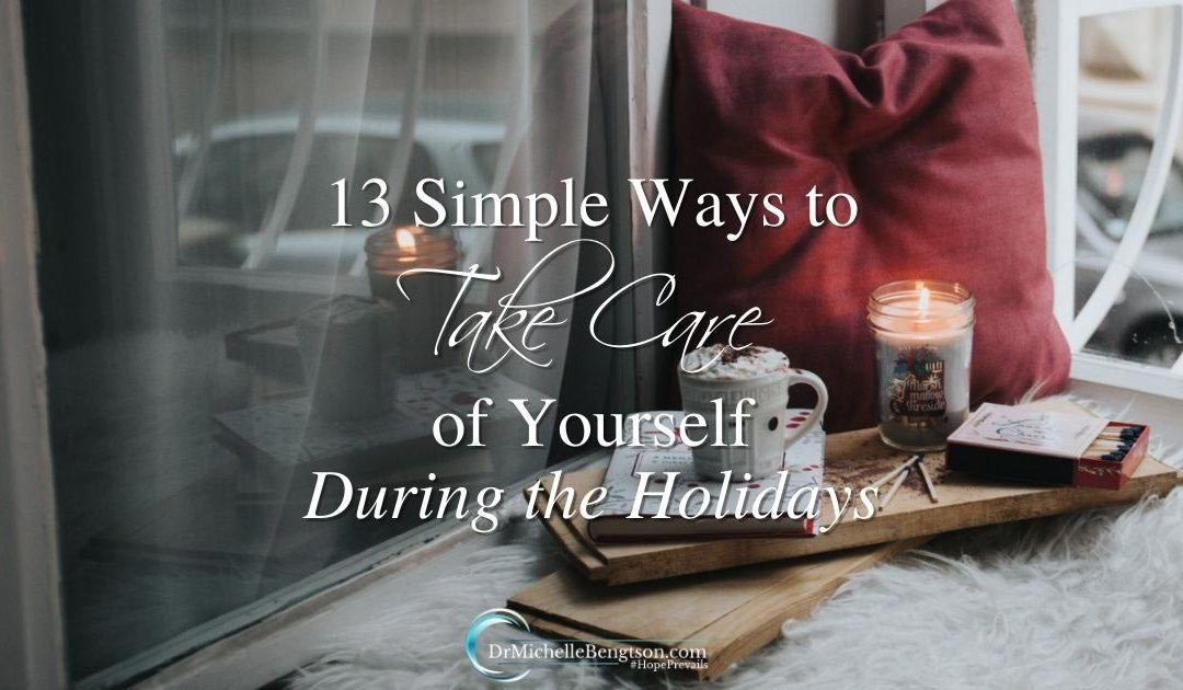 With 13 simple ways to take care of yourself during the holidays, you can get ahead of anxiety and overwhelm.