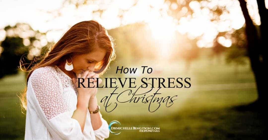 A neuropsychologist's best tip for how to relieve stress at Christmas and on a daily basis throughout the year.
