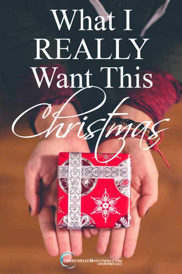 "Have you ever been asked ""what do you really want for Christmas"" by a family member? How about from God? #inspirational #Christmas"