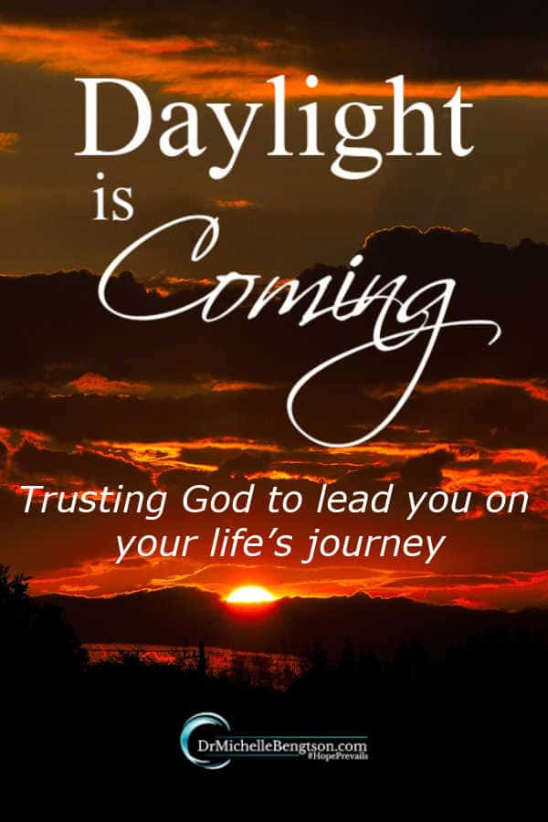 Traveling this journey of life, do you feel as if the path is dark and you're unsure how you'll get to your destination? Will daylight come? Encouragement for a life full of unknowns. #encouragement #faith