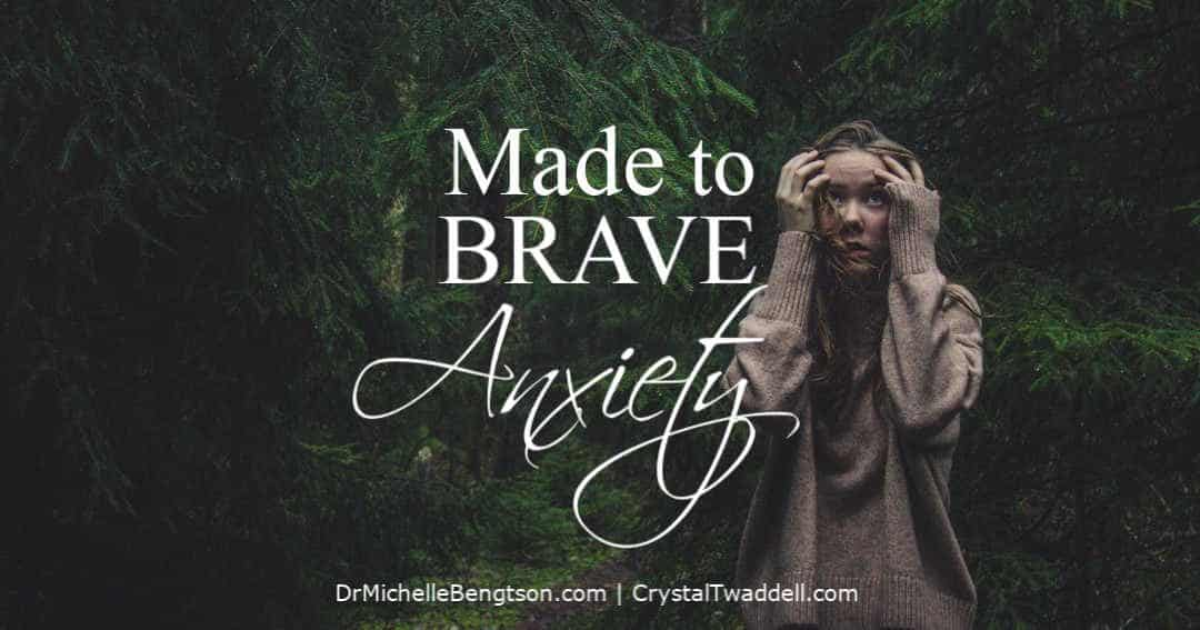 Made to Brave Anxiety