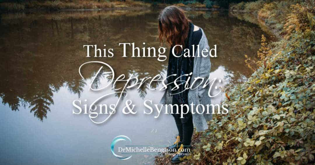 This Thing Called Depression: Signs and Symptoms