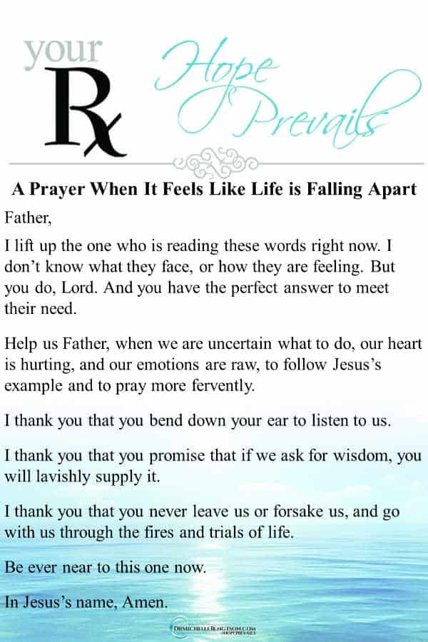 A prayer for God to be near when it feels like life is falling apart. #prayer #Christianity #faith