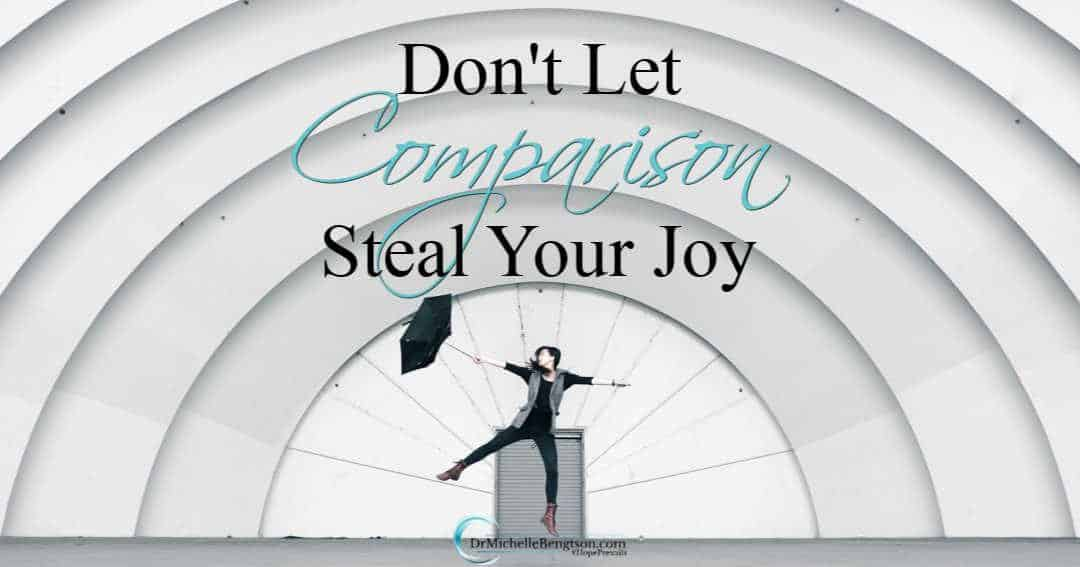 Don't let comparison steal your joy and make you feel bad about yourself.