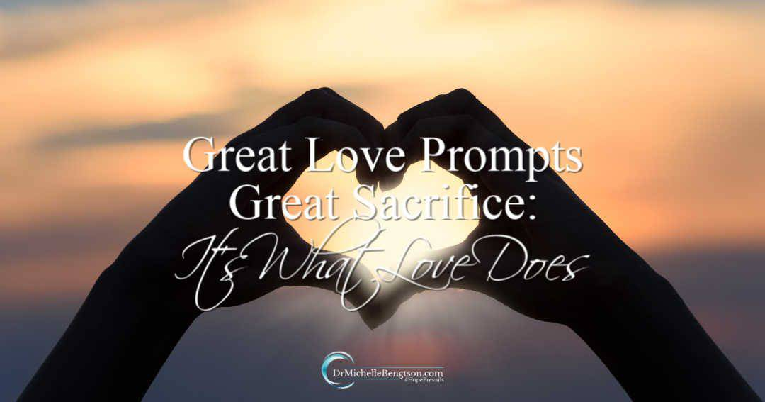 God's love for us show us that great love prompts great sacrifice.