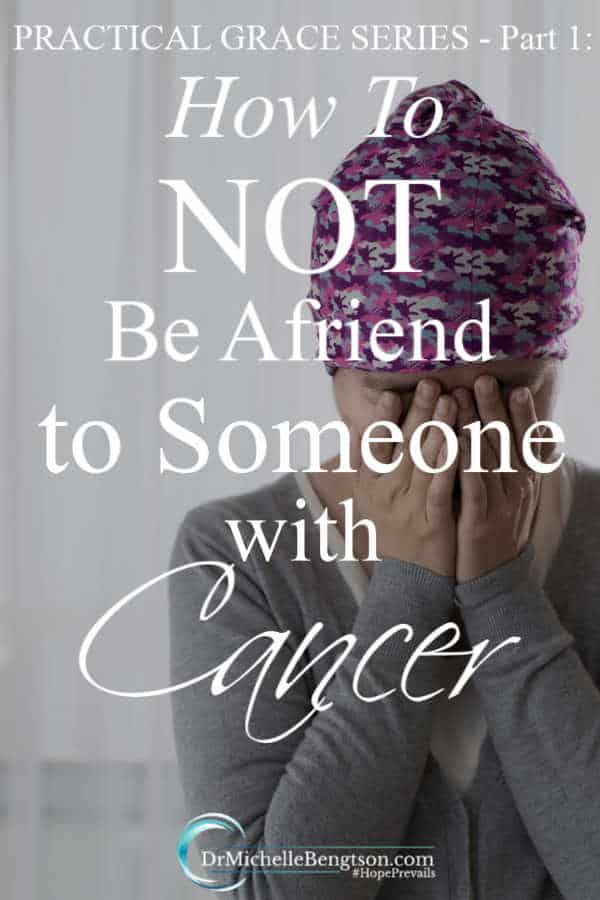 Do you struggle with finding wisdom to know how to not be a friend to someone with cancer? Part one of the practical grace series shares examples of conversations to help you know. #cancer #friendship