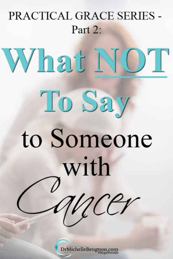 Our words have the power of life and death. When someone you know has been diagnosed with cancer, these 5 things are what you should NOT say to them. #cancer #disease