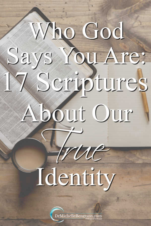 Do you know who God says you are? Or, what God says about you? Read more to discover your true identity in God's eyes. #God #faith #Christian #Bible #Bibleverse #scripture