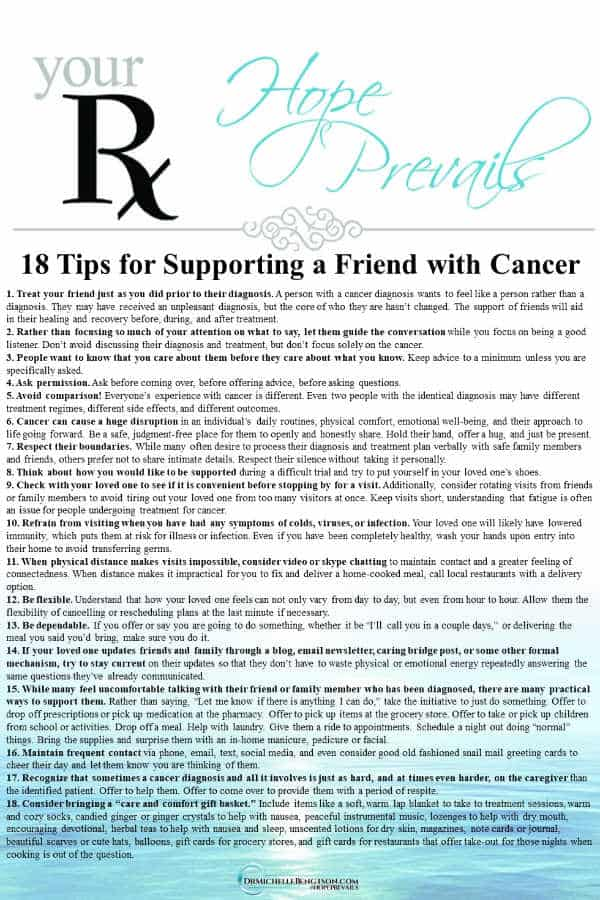When your friend or loved one is diagnosed with cancer, you don't always know to what to say or do. A doctor shares 18 tips for supporting a friend with cancer. #cancer