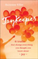 Joy Keeper by Suzanne Eller