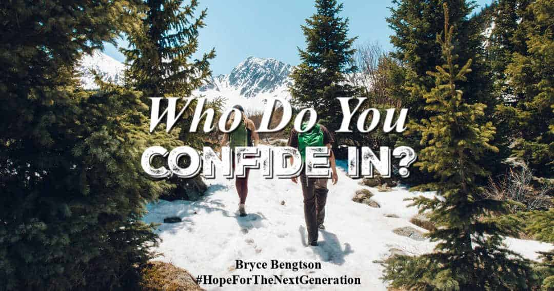 Who Do You Confide In?