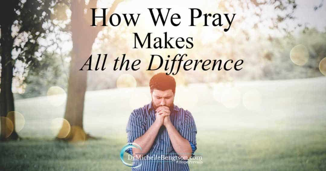 How we pray makes all the difference. Pray with confidence.