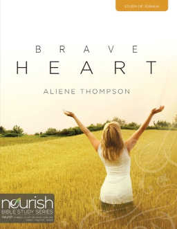 Brave Heart is a nine-week study on the b