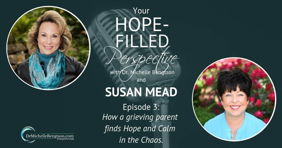 Finding hope and calm in the chaos after the loss of a child means hope for the grieving parent.