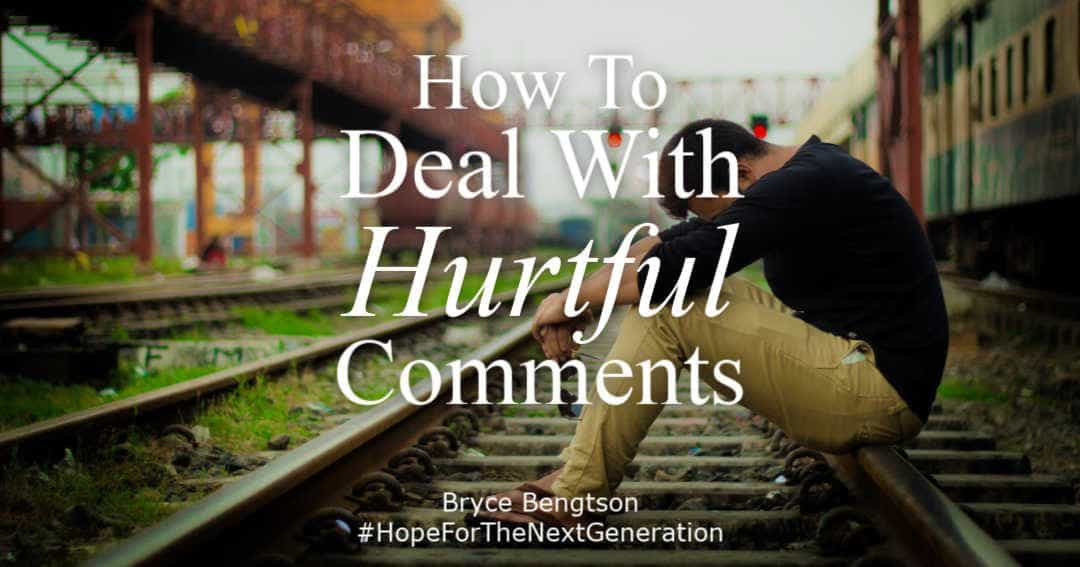 How To Deal with Hurtful Comments